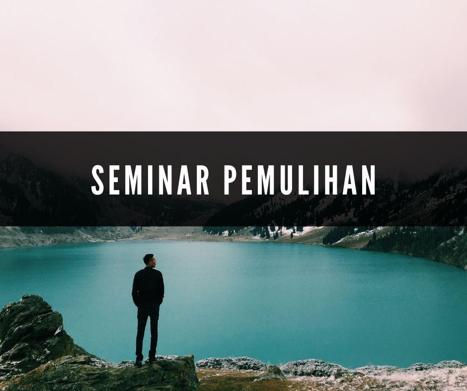 seminar pemulihan